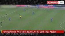 Fenerbahçe'nin Anlaştığı Valbuena, Cuma Günü İmza Atacak