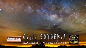 Güçlü Soydemir - Medineye Gel