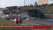 Kumburgaz'da Trafik Kazası: 2 Ölü, 1 Yaralı