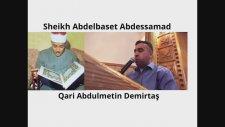 Hafız Metin Demirtaş. Kısa Sureler dinle indir. Kısa sureler Abdussamed. Abdelbaset Quran recitation