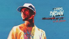 Chris Brown - Welcome To My Life (Feat. Cal Scruby)