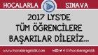 Hocalardan Mesaj Var! (LYS - 2017)