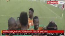 Fenerbahçe, Seydou Doumbia ile Sınırları Zorluyor