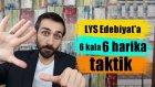 LYS Edebiyat'a 6 Kala 6 Altın Taktik
