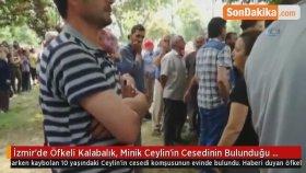 İzmir'de Öfkeli Kalabalık, Minik Ceylin'in Cesedinin Bulunduğu Eve Taşlarla Saldırdı