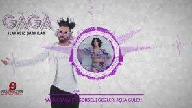 Yaşar Gaga - Ft. Göksel - Gözleri Aşka Gülen