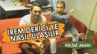 İrem Derici'ye Nasıl Ulaşılır - Polisi Aradı