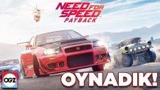Yeni Need For Speed'i Oynadık! - Need For Speed Payback