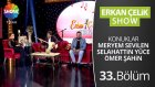 Erkan Çelik Show - 33.bölüm
