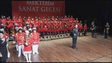 Mektebim Okulları Sanat Gecesi Saygı Duruşu İstiklal Marşı Bando Orkestrası Eşliğinde Okundu