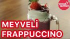 Starbucks Frappuccino Tarifi - Meyveli Frappuccino Tarifi | Yemek Tarifleri