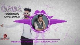 Yaşar Gaga - Bekleyemedin Mi? - (Feat. Mustafa Ceceli)