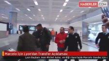 Marcelo İçin Lyon'dan Transfer Açıklaması