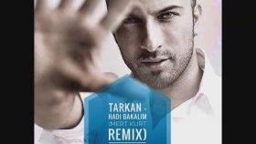 Tarkan - Hadi Bakalım (Mert Kurt Remix 2016)