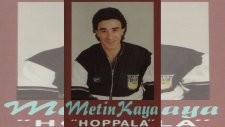 Metin Kaya - Hoppala (Full Albüm)