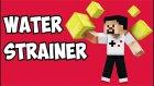 Water Strainer 1.10.2 -  Altına Hücum, Su Süzgeci - Mod Tanıtım