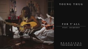 Young Thug - For Y'all ft. Jacquees