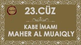 23.Cüz Kuran-ı Kerim Hatim - Maher al Muaiqly | fussilet Kuran Merkezi