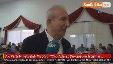 AK Parti Milletvekili Miroğlu:
