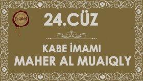 24.Cüz Kuran-ı Kerim Hatim - Maher al Muaiqly | fussilet Kuran Merkezi
