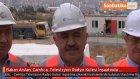 Bakan Arslan, Çamlıca, Televizyon Radyo Kulesi İnşaatında İncelemeler Yaptı