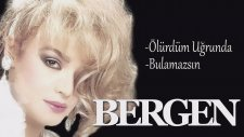 Bergen - Ölürdüm Uğrunda / Bulamazsın ( Mix )