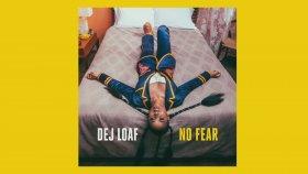 DeJ Loaf - No Fear (Audio)
