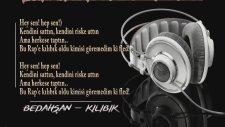 Bedahşan - Kılıbık 2017 Türkçe Rap Şarkıları (Dubstep)