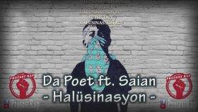 Da Poet Ft. Saian - Halüsinasyon (Türkçe Protest Rap)