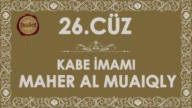 26.Cüz Kuran-ı Kerim Hatim - Maher al Muaiqly | fussilet Kuran Merkezi