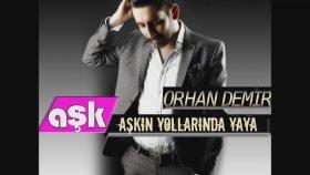 Orhan Demir - Tiridine Bandım