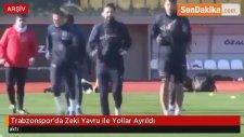 Trabzonspor'da Zeki Yavru ile Yollar Ayrıldı