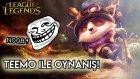 League Of Legends 5v5 Bölüm 1 | Teemo Baba!