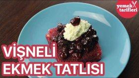 Vişneli Ekmek Tatlısı Tarifi | Yemek Tarifleri