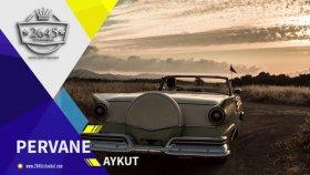 Aykut - Pervane