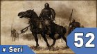 Mount&blade Warband Günlükleri - 52. Bölüm #türkçe - Oyun Günlüğü