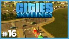Teleferik Hatları ve İlluminati Şehrinin Sonu - Cities Skylines - Bölüm 16