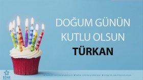 İyi Ki Doğdun Türkan - İsme Özel Doğum Günü Şarkısı