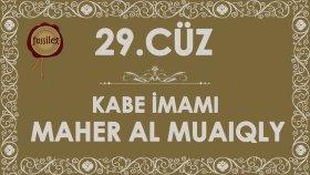 29.Cüz Kuran-ı Kerim Hatim - Maher al Muaiqly | fussilet Kuran Merkezi