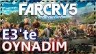 Far Cry 5 - Bakalım Neler Değişmiş ? | E3 İlk Bakış