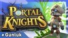 Dünyalar Kaşifi l Portal Knights - Günlük