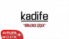 Kadife - Binlerce Çiçek (Official Audio)