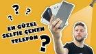 EN İYİ SELFİE ÇEKEN TELEFON HANGİSİ?