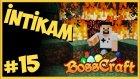 Yanan Ağaç Evimin İntikamı,  Oyun Portal 'ın Evi Yandı Mı? - Bosscraft #15
