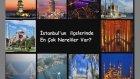 İstanbul'un İlçelerinde En Çok Nereliler  Var ?