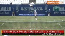 Tenis: ATP World Tour 250 Antalya Turnuvası - Turnuvada, Ana Tablo Müsabakaları Yapıldı