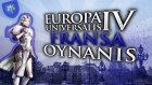 BEYEFENDİ İNSANMIYIZ / Europa Universalis IV : Türkçe Fransa - Bölüm 17