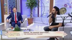 İsmail Yk Mustafa Karataş İle Sahur Vakti 24 06 2017 Part 1