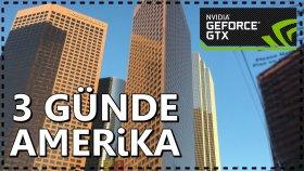 3 Günde E3   Amerika Yolculuğu