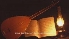 Sezai Kaplan - Sen Beni Unutamazsın